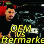 oem vs aftermarket part